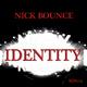 Nick Bounce Identity
