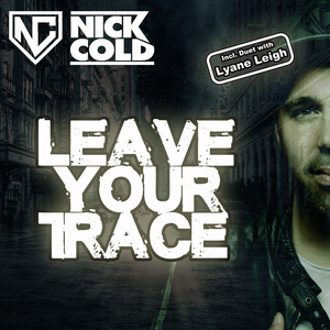 Nick Cold - Leave Your Trace (3H Dance Records)
