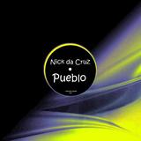 Pueblo by Nick Da Cruz mp3 download