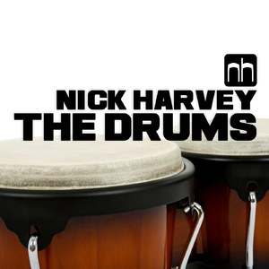 Nick Harvey - The Drums (Nick Harvey Music)