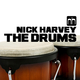Nick Harvey The Drums