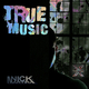 Nick Martira - True Music