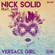 Nick Solid feat. Jake - Versace Girl