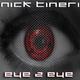 Nick Tineri Eye to Eye