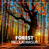 Forest by Nicolai Masur mp3 download