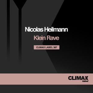 Nicolas Heilmann - Klein Rave (Climax Label)