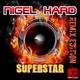 Nigel Hard Superstar - Remix Edition