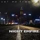 Night Empire feat. Leela D Set Me Free