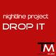 Nightline Project Drop It