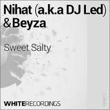 Sweet Salty by Nihat a.k.a. DJ Led & Beyza mp3 download