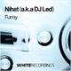 Nihat a.k.a DJ Led - Funny