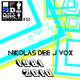 Nikolas Dee J Vox - 1981 / 2010