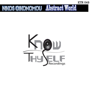 Nikos Oikonomou - Abstract World (Know Thyself Recordings)