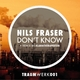 Nils Fraser Don't Know