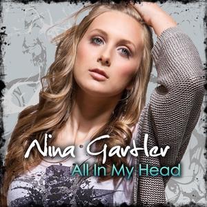 Nina Gartler - All in My Head (ARC-Records Austria)