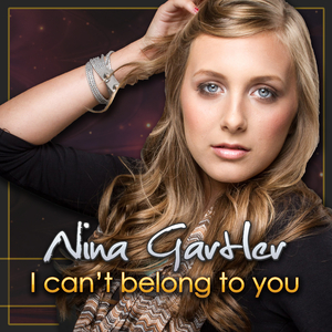 Nina Gartler - I Can't Belong to You (ARC-Records Austria)