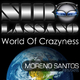 Niro Lassano World of Crazyness(Moreno Santos Remixes)