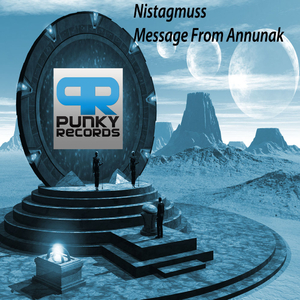 Nistagmuss - Message from Annunaki (Punky Records)