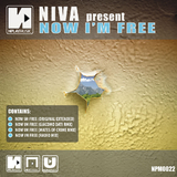Now Im Free by Niva mp3 download