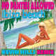 No Panties Allowed Ibiza Beach Kevin Hills Remix