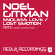 Noel Gitman Endless Love