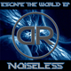 Noiseless Escape the World EP