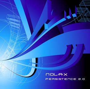 Nolax - Persistence 2.0 (Phototropic Records)