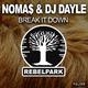 Noma$ & DJ Dayle Break It Down