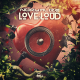 Love Is Loud by Normalize mp3 download