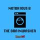 Notorious B The Brainwasher