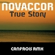 Novaccor  True Story(Canfrois Remix )