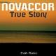 Novaccor  - True Story