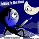 Numb Source Talking to the Moon