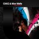O.M.G & Max Mafia Makes Me Wonder