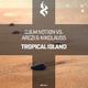 O.b.m Notion vs. Arczi & Nikolauss Tropical Island
