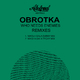 Obrotka - Who Needs Enemies(Remixes)