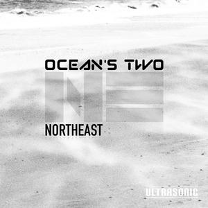 Ocean's Two - North East (Ultrasonic)