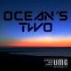 Ocean's Two Ocean's Two