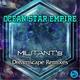 Ocean Star Empire Militant's Dreamscape Remixes