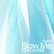 Ocean Blow Me (One Last Kiss)
