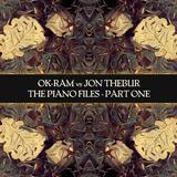 The Piano Files, Pt. 1 by Ok-ram vs. Jon Thebur mp3 download