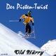 Old Härry Der Pisten-Twist