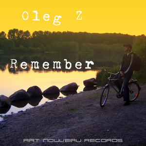 Oleg Z - Remember (Art Nouveau)