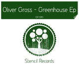 Greenhouse EP by Oliver Gross mp3 download