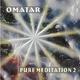 Omatar Pure Meditation2