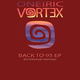 Oneiric Vortex Back to 95 EP(Emotional Remixes)
