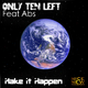Only Ten Left Feat Abs Make It Happen