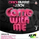 Oriol Farre Feat J.Son Come With Me