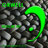 Rollin Ep by Orwell mp3 download
