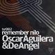 Oscar Aguilera Feat. Nicolas De Angel Remember Nilo